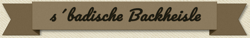 s´badische Backheisle