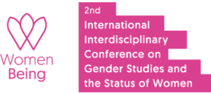 Women Being, 2nd International Interdisciplinary Conference