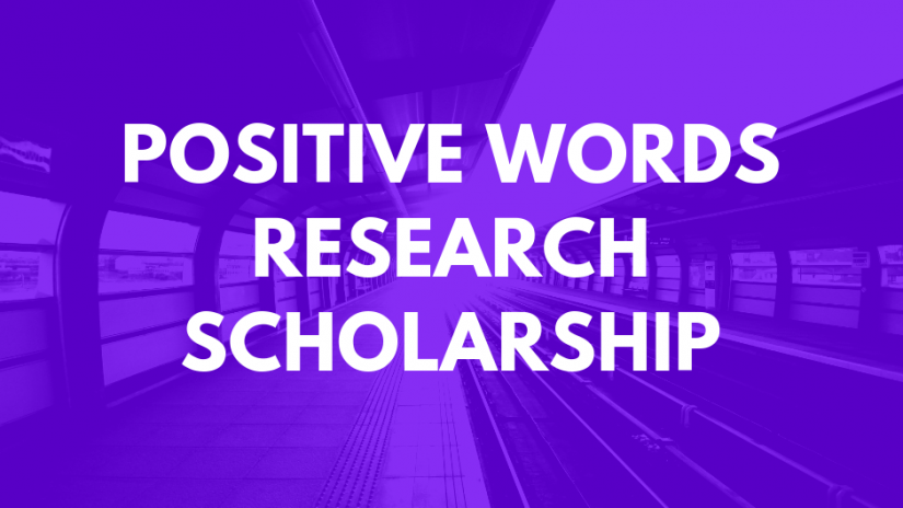 Positive Words Research Scholarship